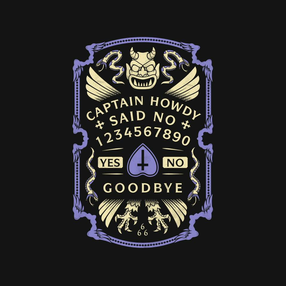 TeeFury: Captain Howdy Said No
