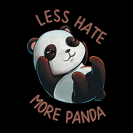 MeWicked: Less Hate - More Panda - Cute Design