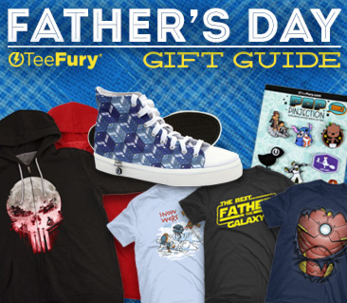 TeeFury: Father's Day Gift Guide Collection