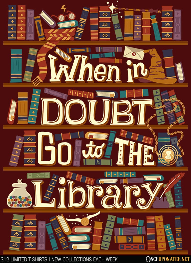 Once Upon a Tee: Go to the Library