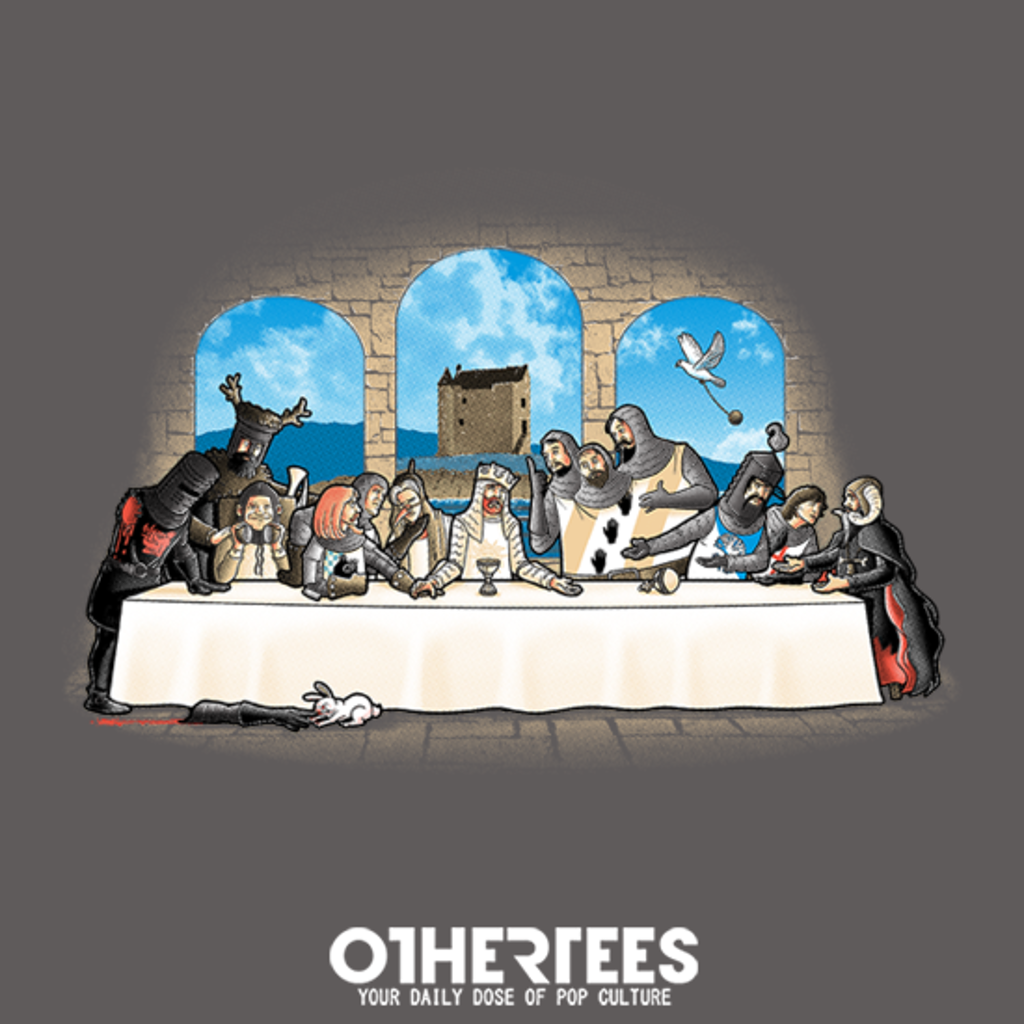 OtherTees: Holy grail dinner