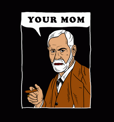 BustedTees: Your Mom Freud