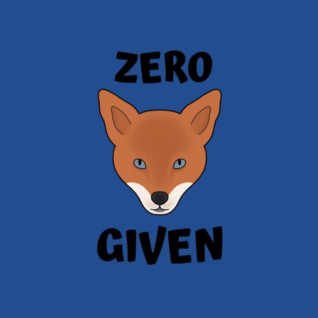BustedTees: Zero fox given