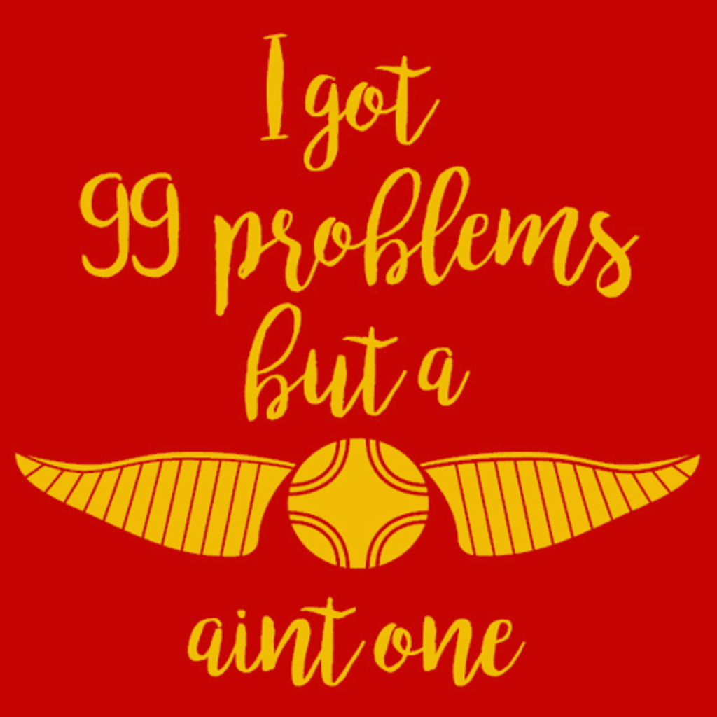 Textual Tees: I Got 99 Problems but a Snitch Ain't One