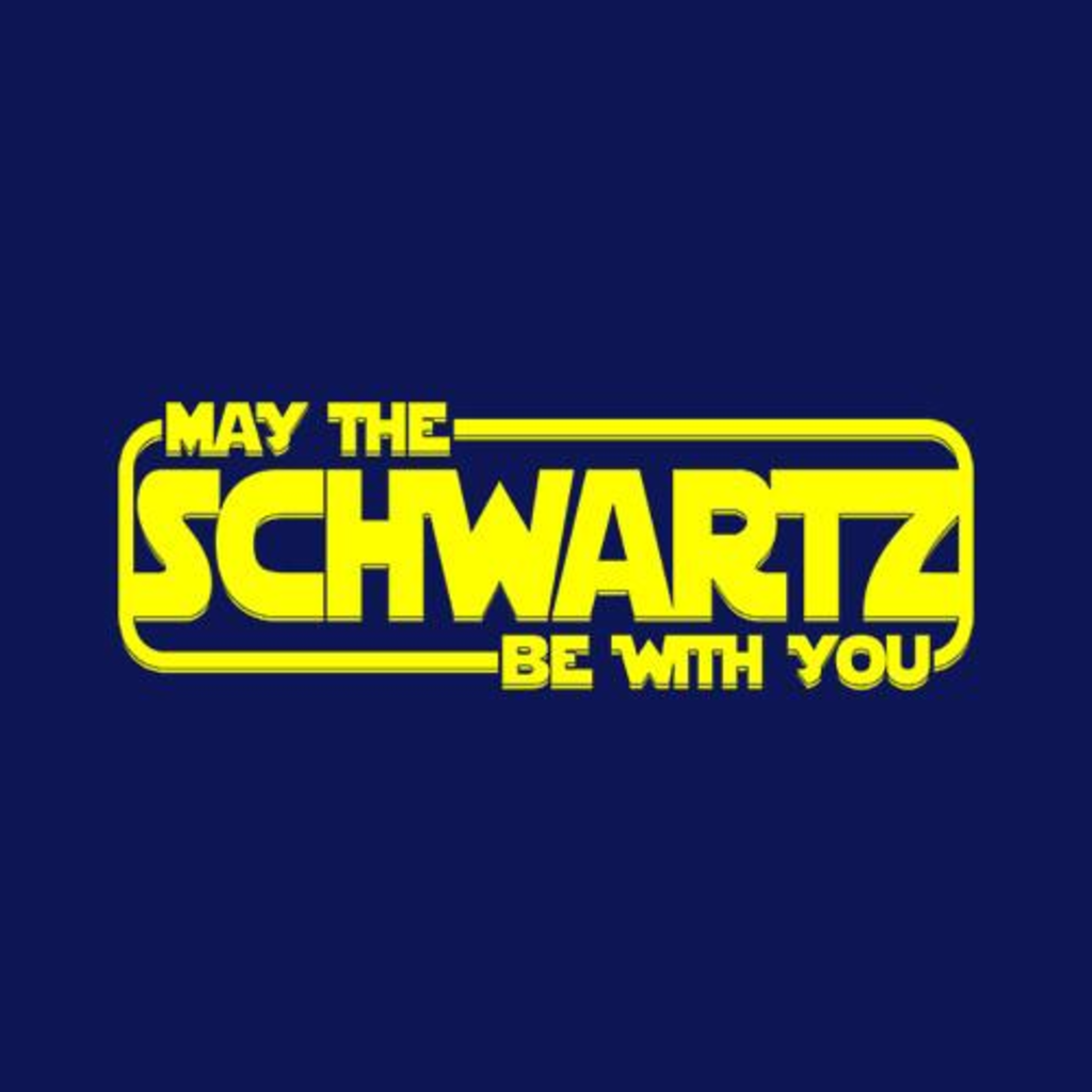 Five Finger Tees: May The Schwartz Be With You T-Shirt