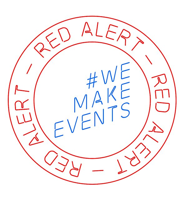 RedBubble: Red Alert - We Make Events - #WeMakeEvents