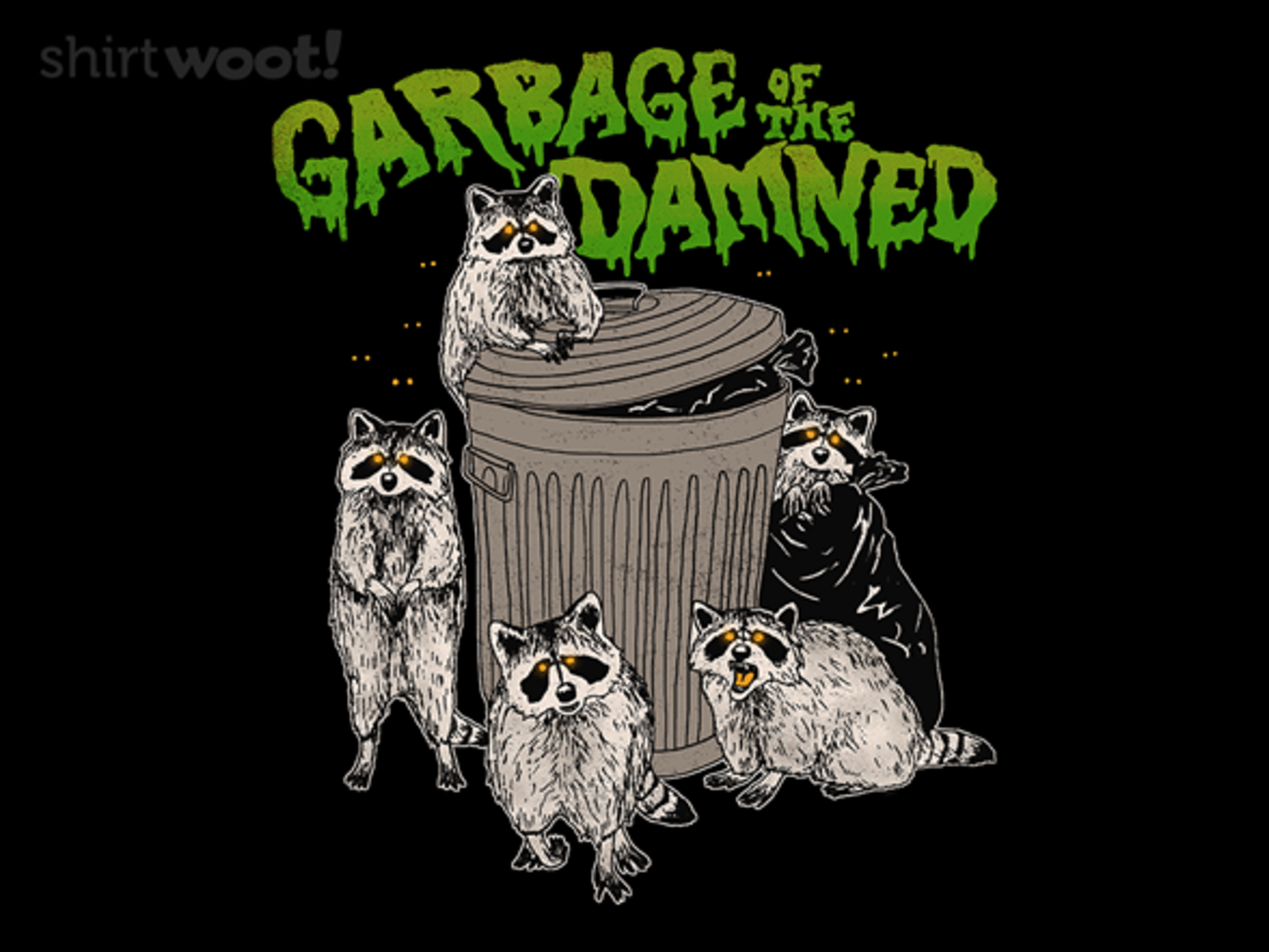 Woot!: Garbage of the Damned
