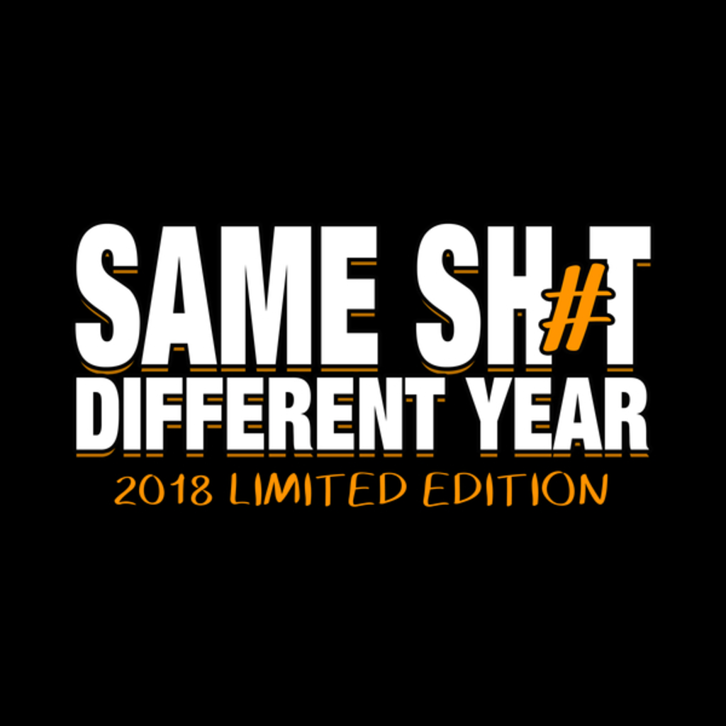 NeatoShop: Same Sh*t, Different Year (B)