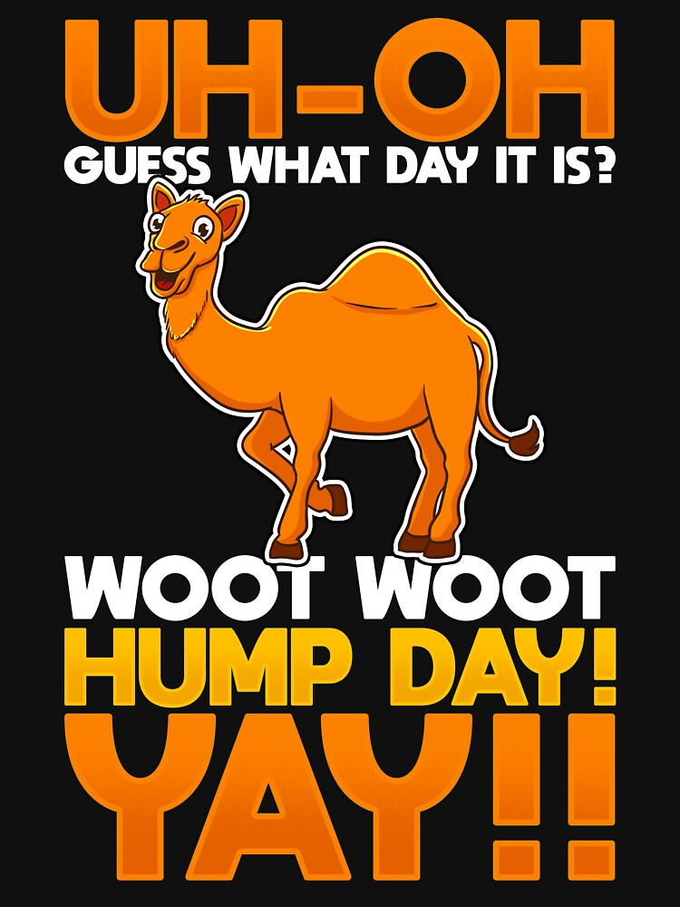 RedBubble: Hump Day Wednesday
