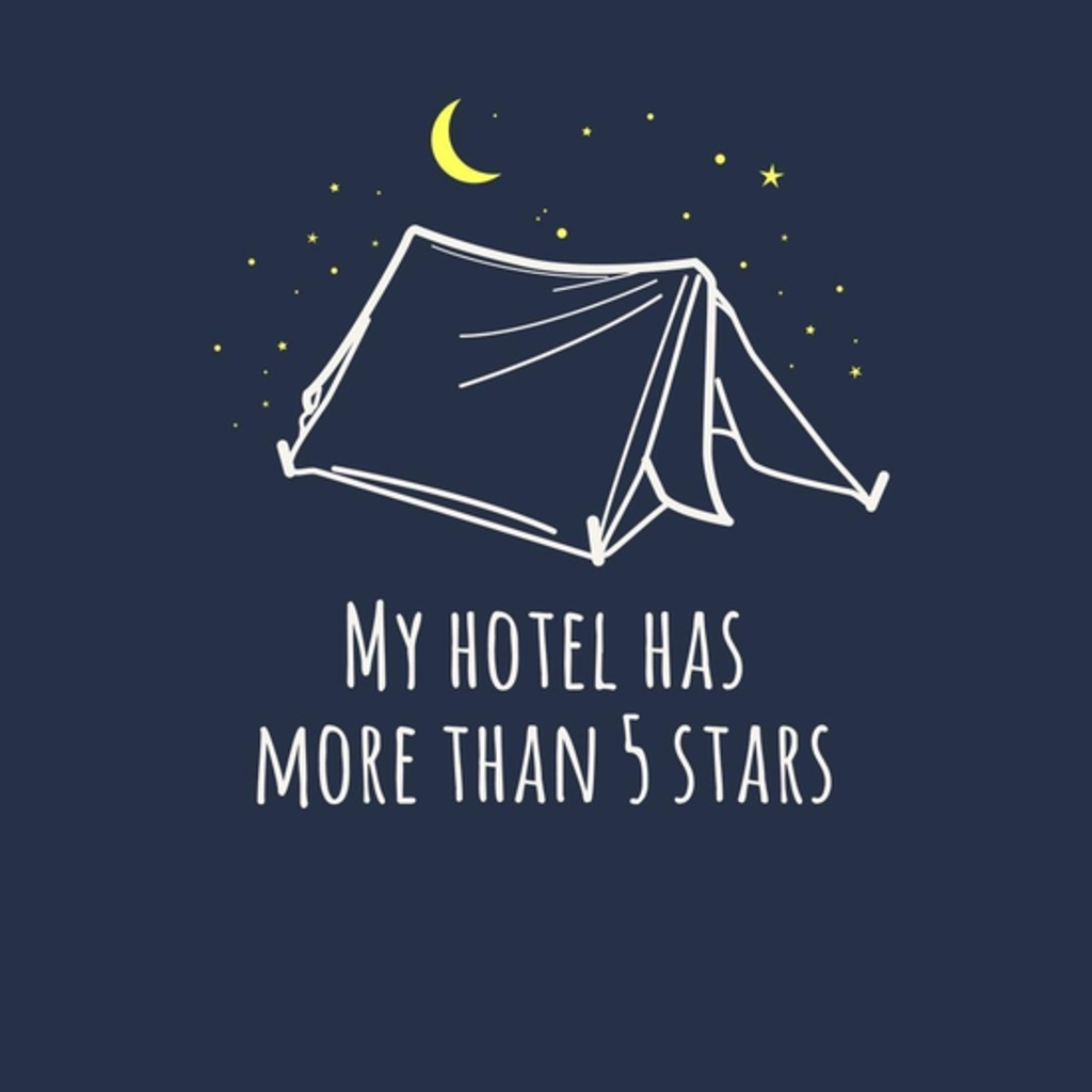 BustedTees: My Hotel Has More Than 5 Stars