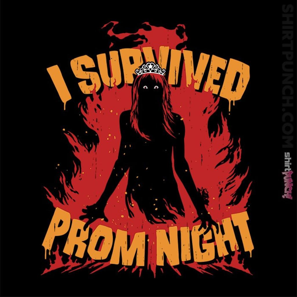 ShirtPunch: Prom Survivor