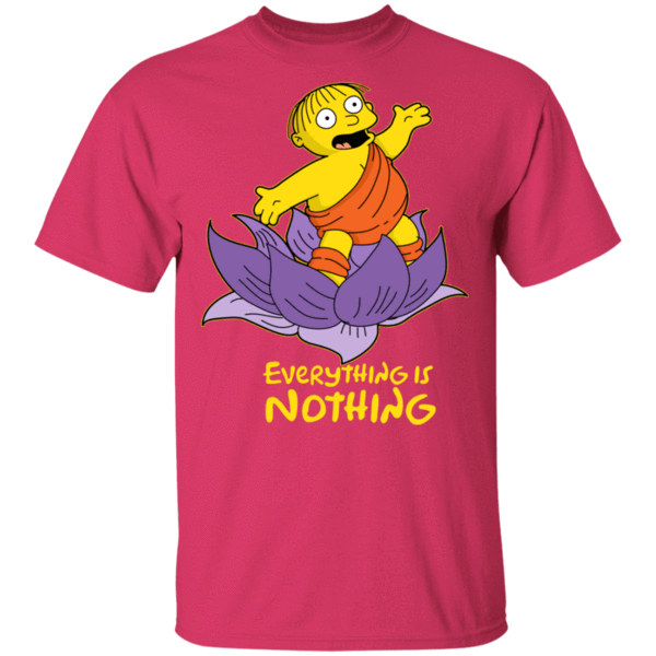 Pop-Up Tee: Ralph Everything is Nothing