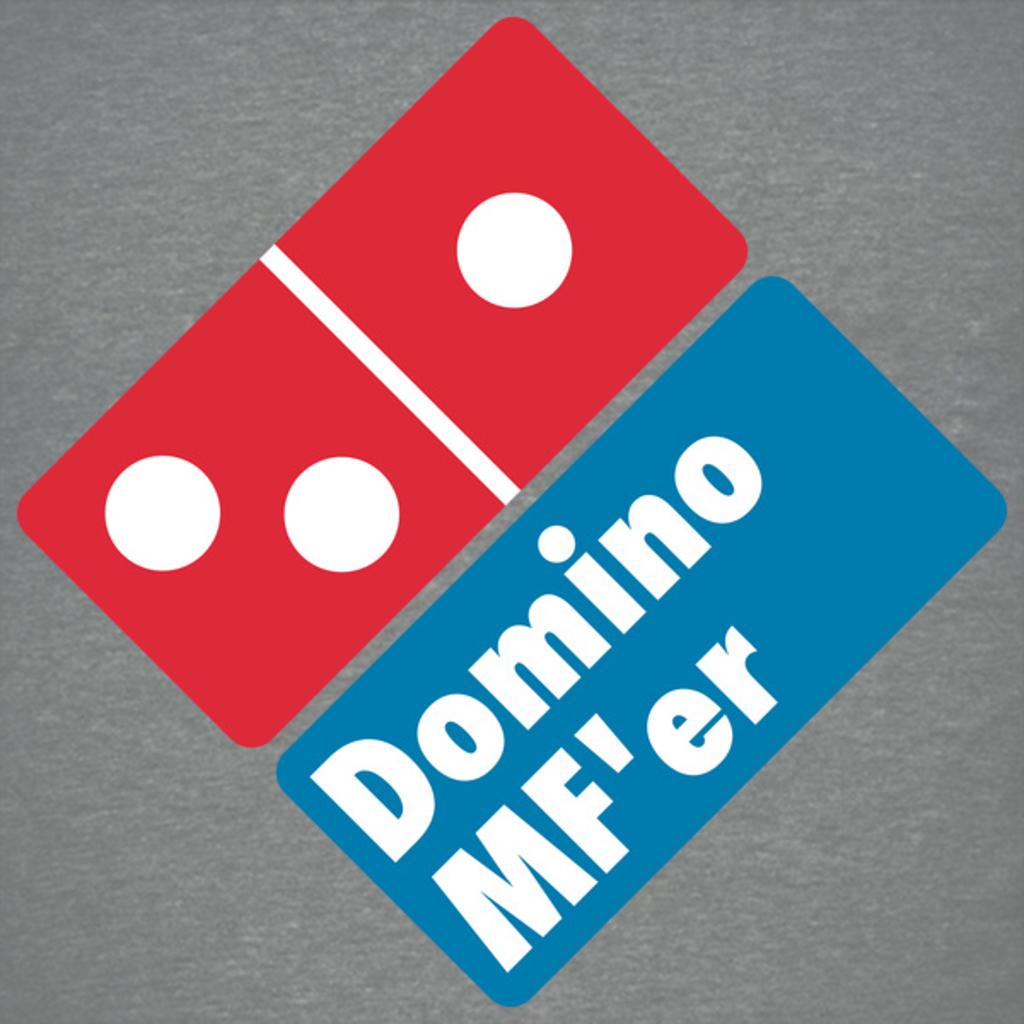 NeatoShop: Domino MF'r