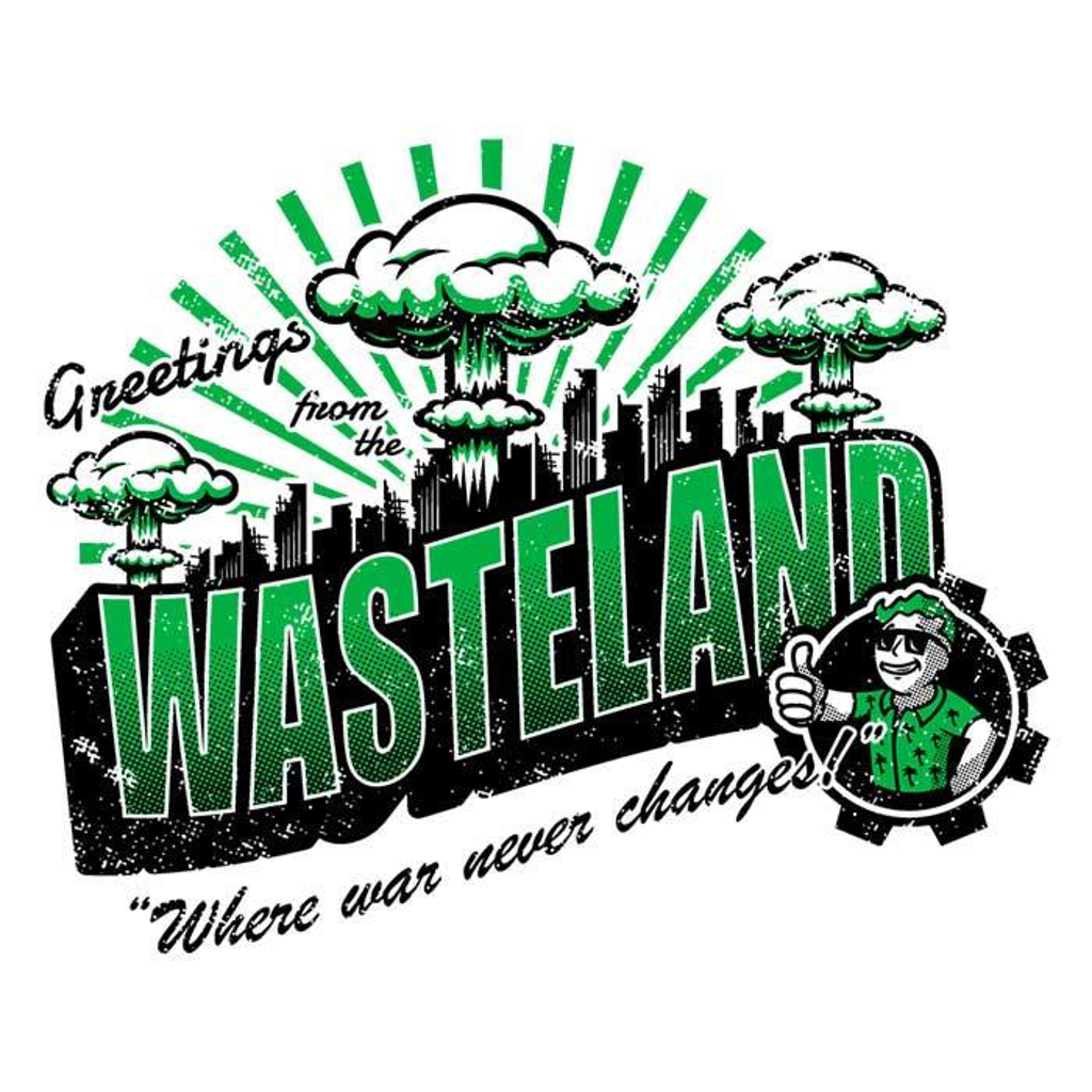 Once Upon a Tee: Greetings from the Wasteland