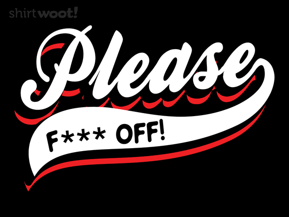 Woot!: Please, F Off