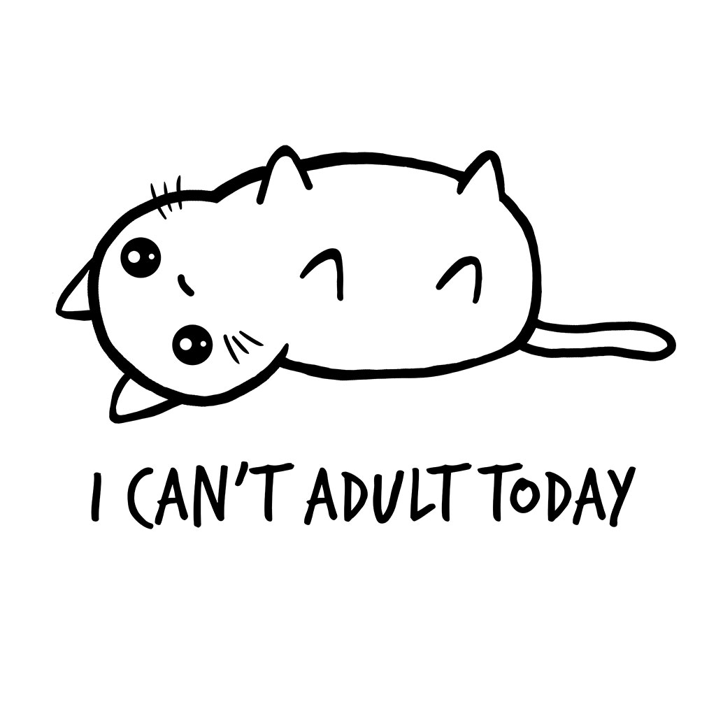 TeeTee: I Can't Adult Today