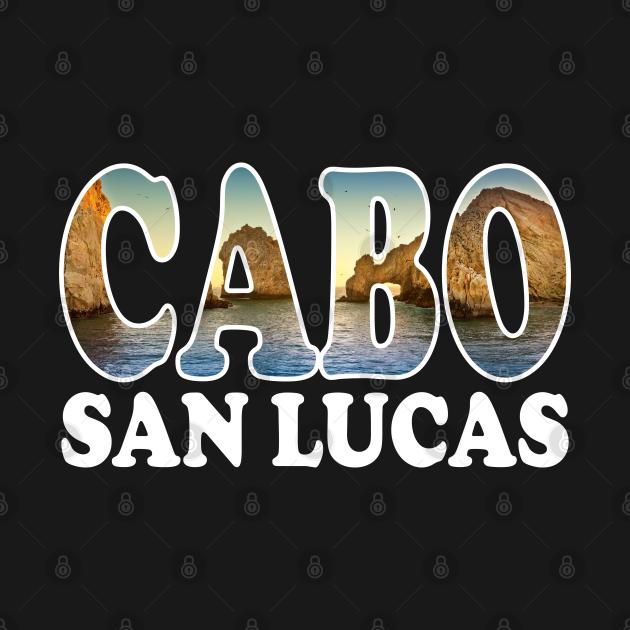 TeePublic: Cabo San Lucas Los Arcos Design