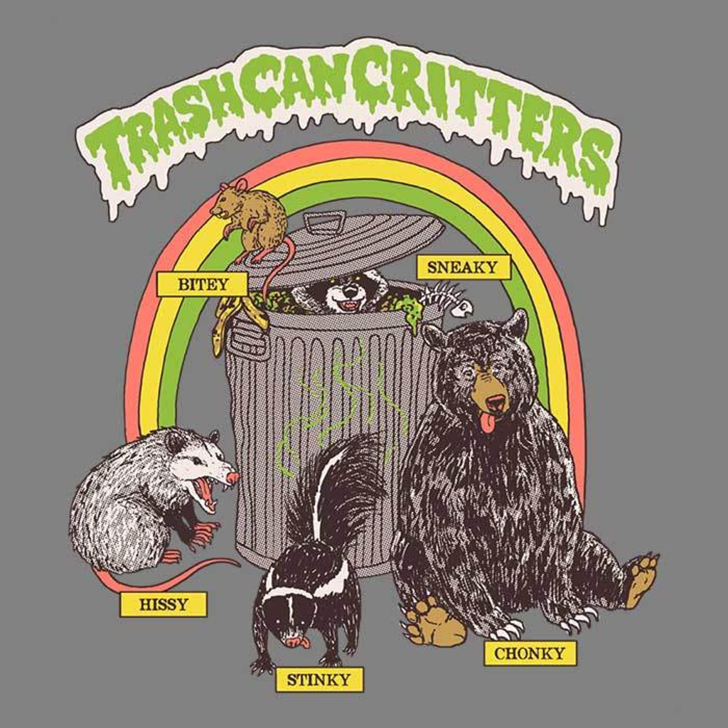 Once Upon a Tee: Trash Can Critters
