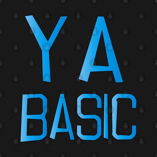 TeePublic: Eres un básico