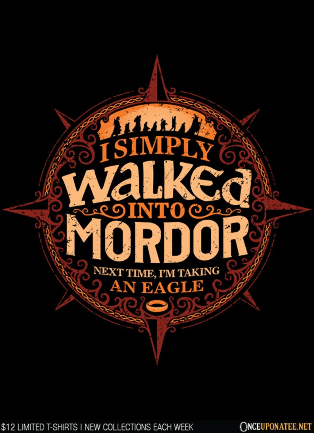 Once Upon a Tee: Walked into Mordor