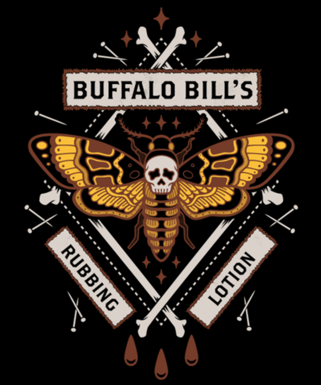 Qwertee: Buffalo Bill's Rubbing Lotion