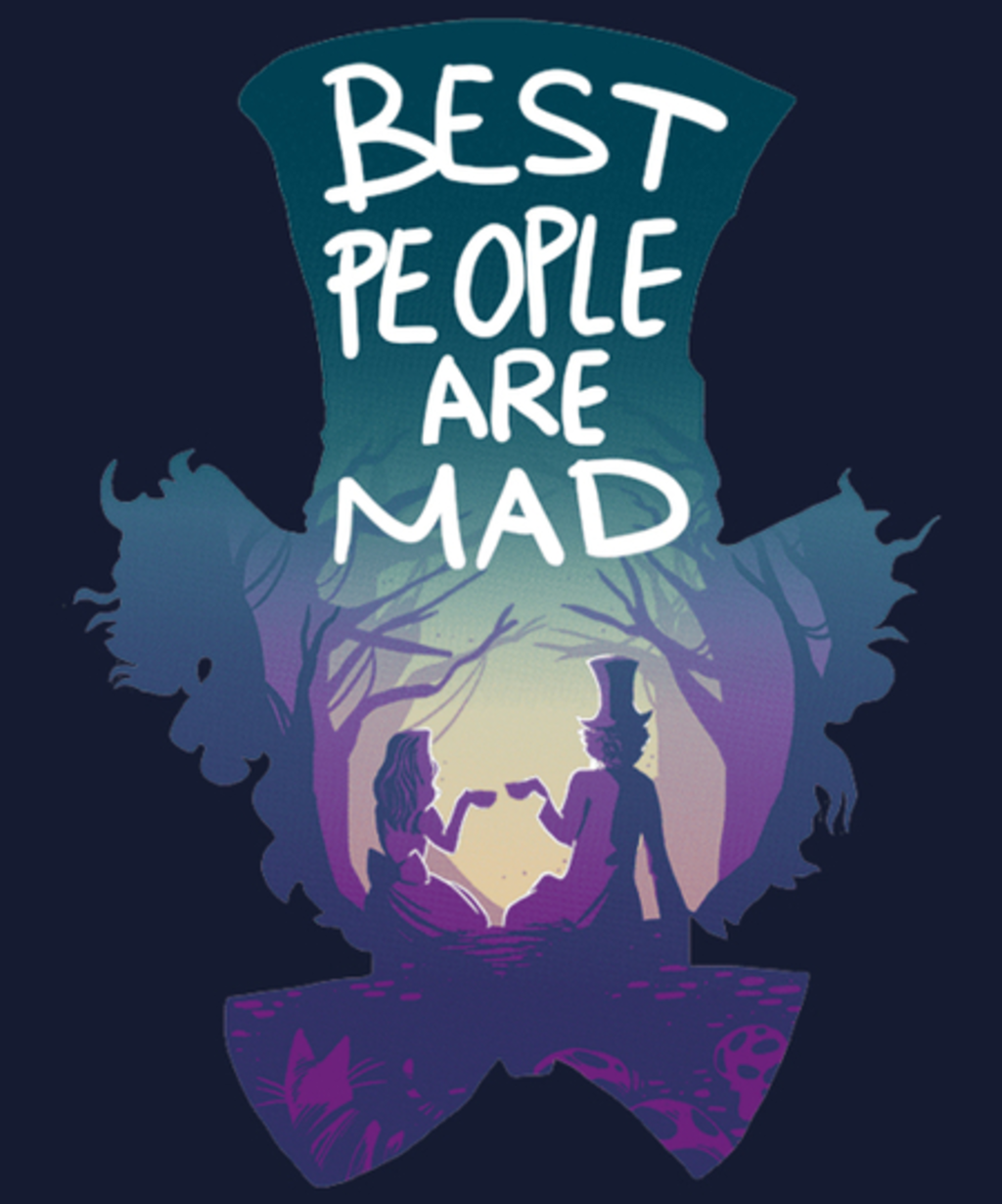 Qwertee: Best people are mad
