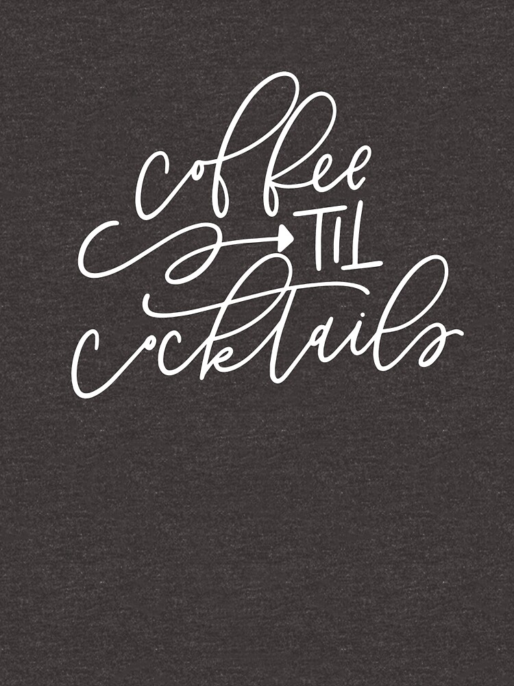 RedBubble: coffee 'til cocktails