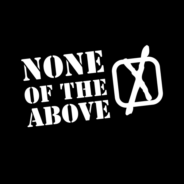 NeatoShop: None of the Above