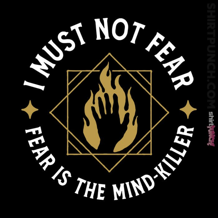 ShirtPunch: I Must Not Fear