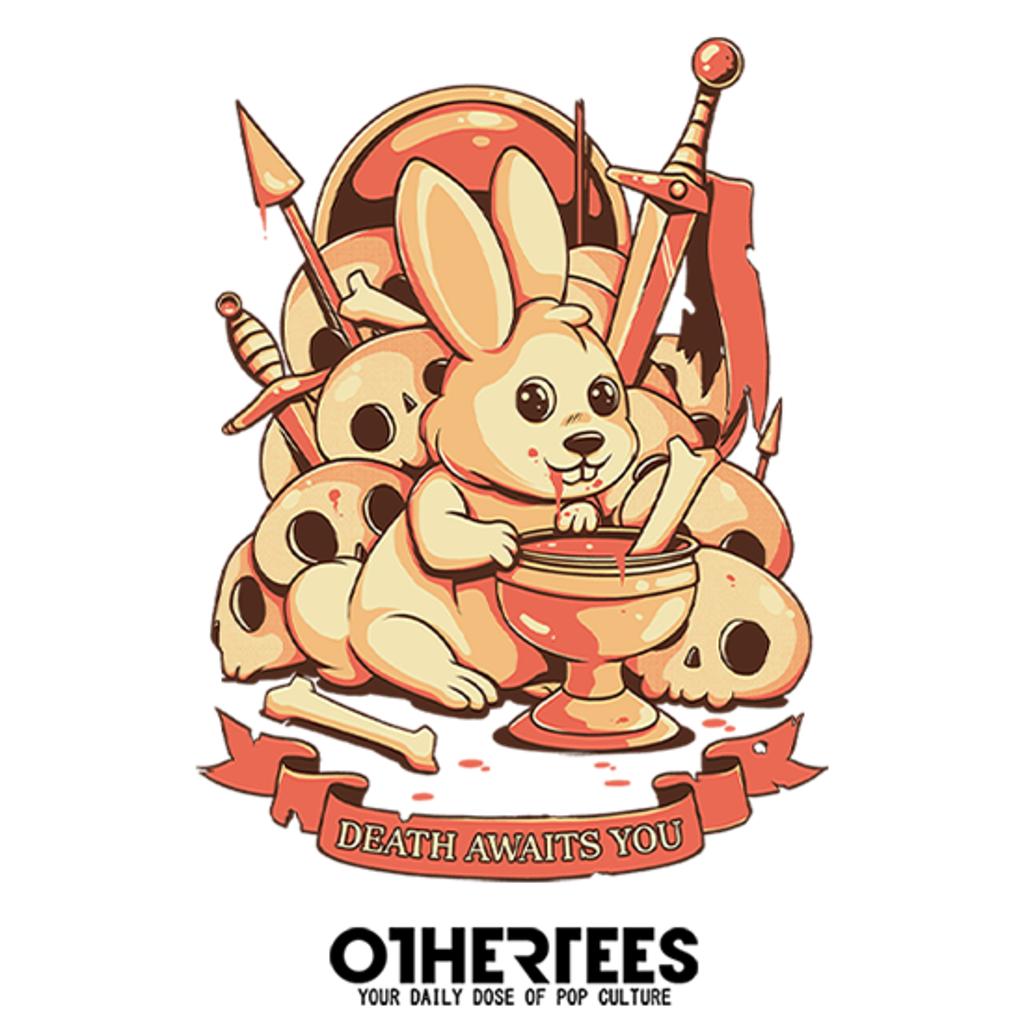 OtherTees: Death awaits you