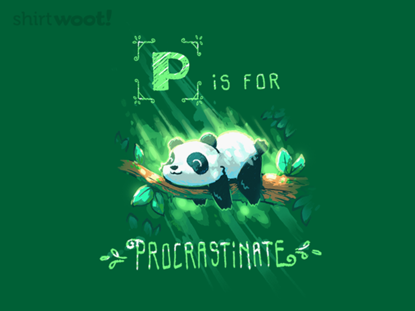 Woot!: P is for Procrastinate
