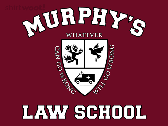Woot!: Murphy's Law School