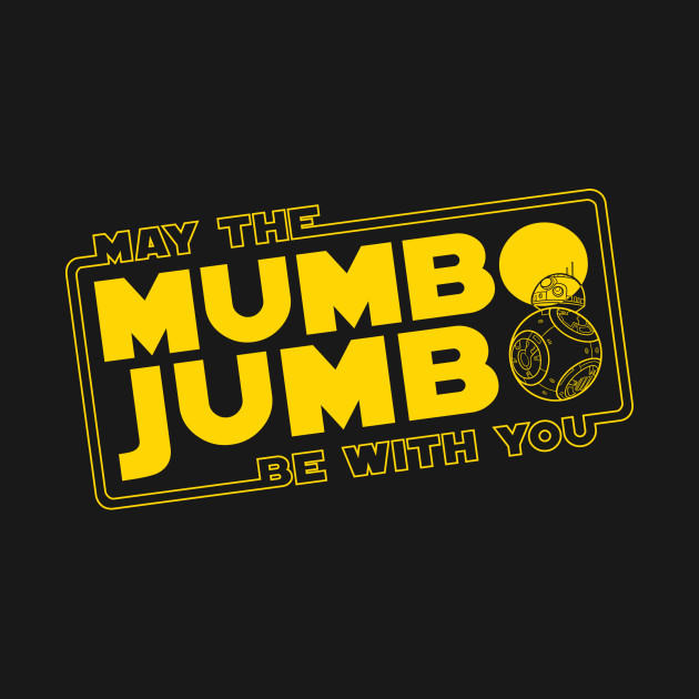 TeePublic: A bunch of mumbo jumbo