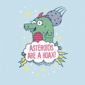 BustedTees: Asteroids Are a Hoax