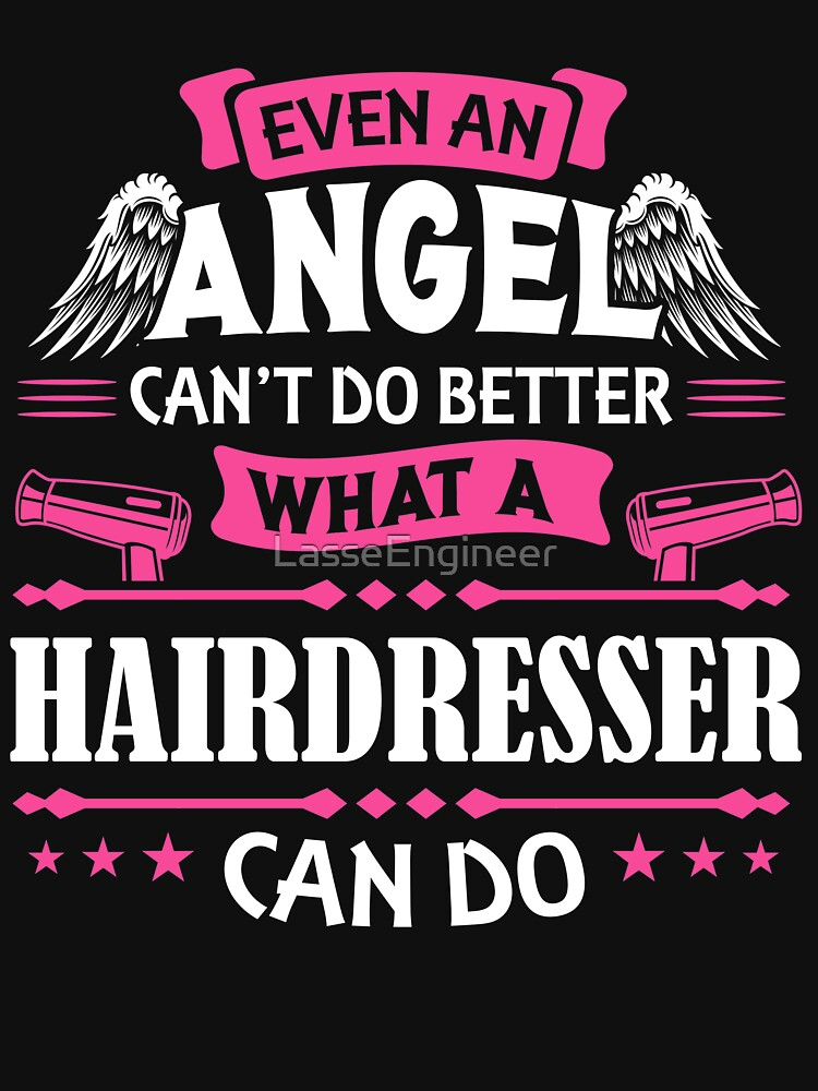 RedBubble: Hairdresser what a hairdresser Gift