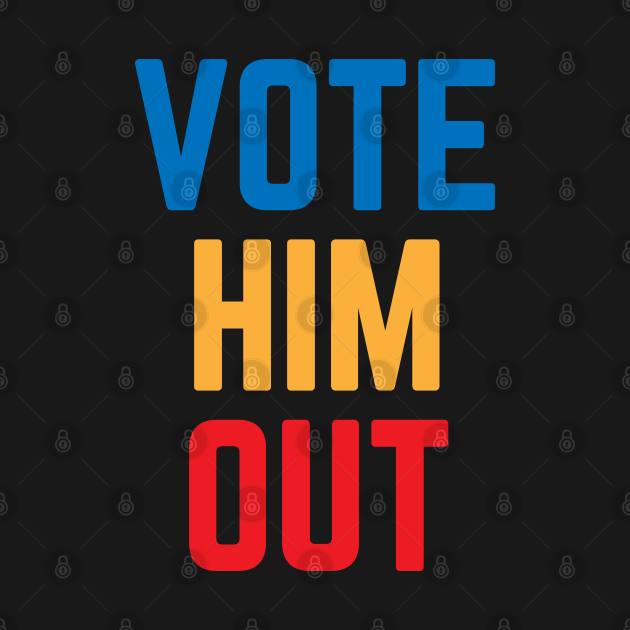 TeePublic: Vote Him Out 2020