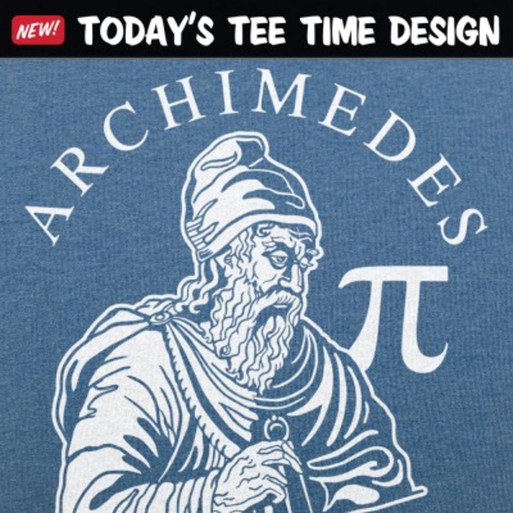 6 Dollar Shirts: Archimedes Pi
