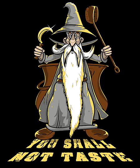 Qwertee: You shall not taste