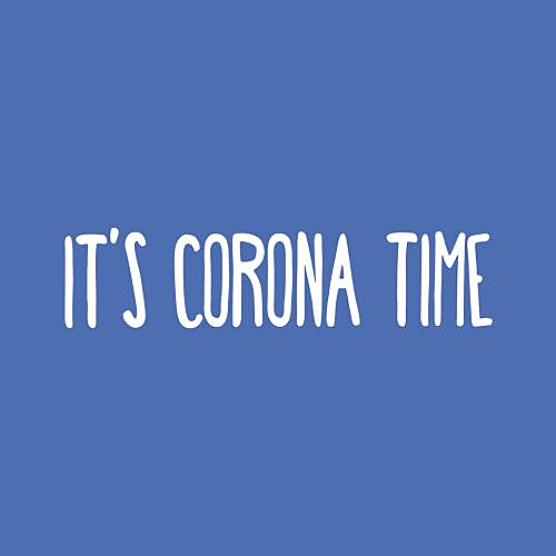 Five Finger Tees: It's Corona Time T-Shirt