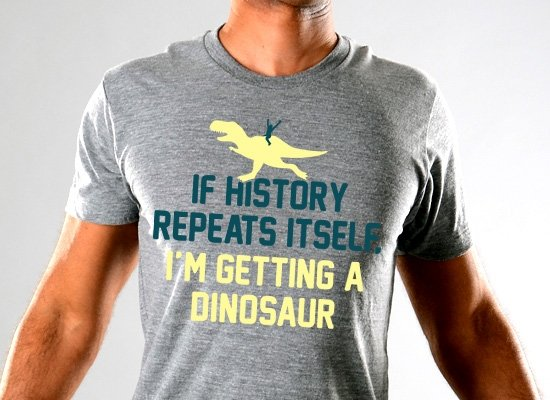 SnorgTees: If History Repeats Itself Limited Edition Tri-Blend
