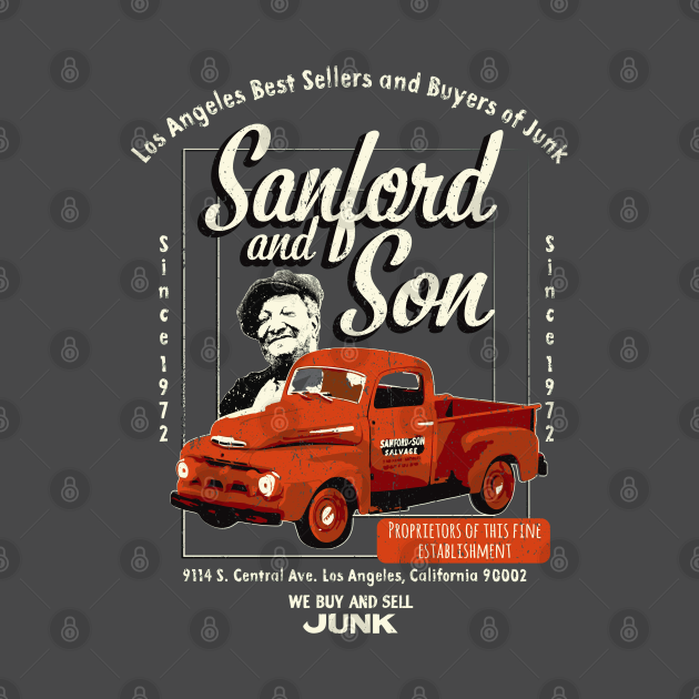 TeePublic: Sanford and Son We buy and Sell Junk