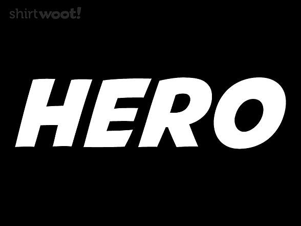 Woot!: My Hero Shirt