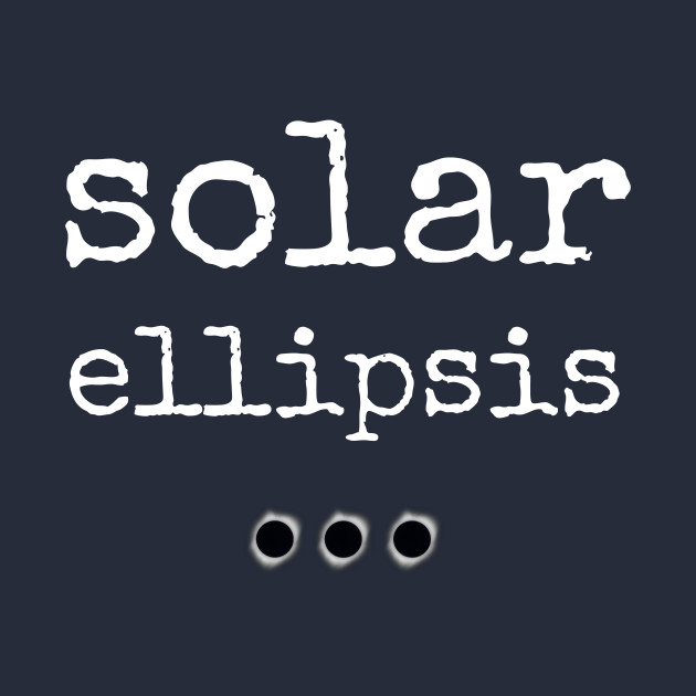 TeePublic: Solar Ellipsis