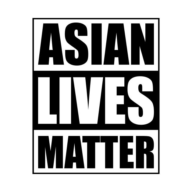 TeePublic: Asian lives matter