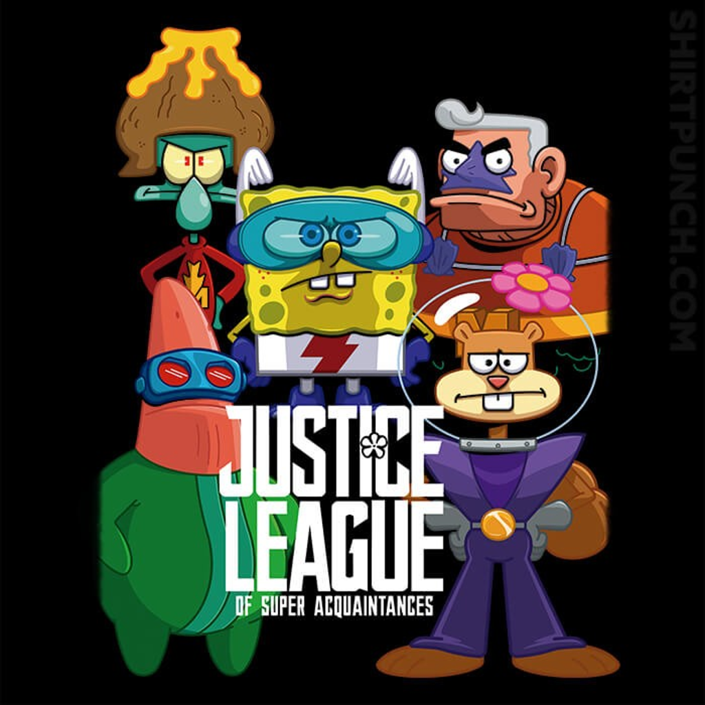 ShirtPunch: The Super Acquaintances