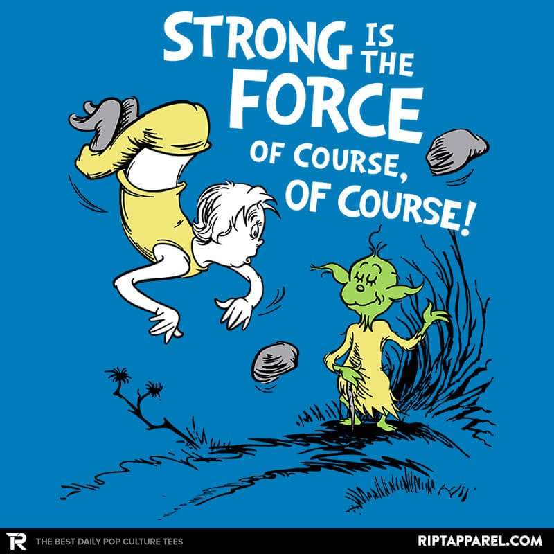 Ript: Strong is the Force, of Course!