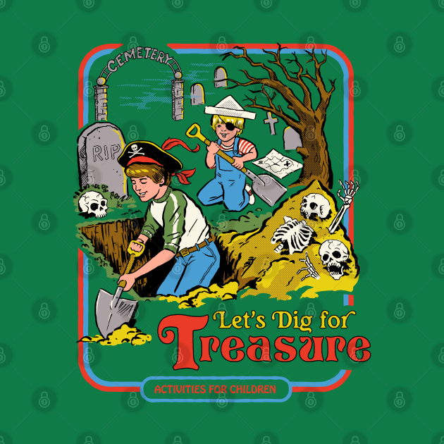 TeePublic: Let's Dig For Treasure