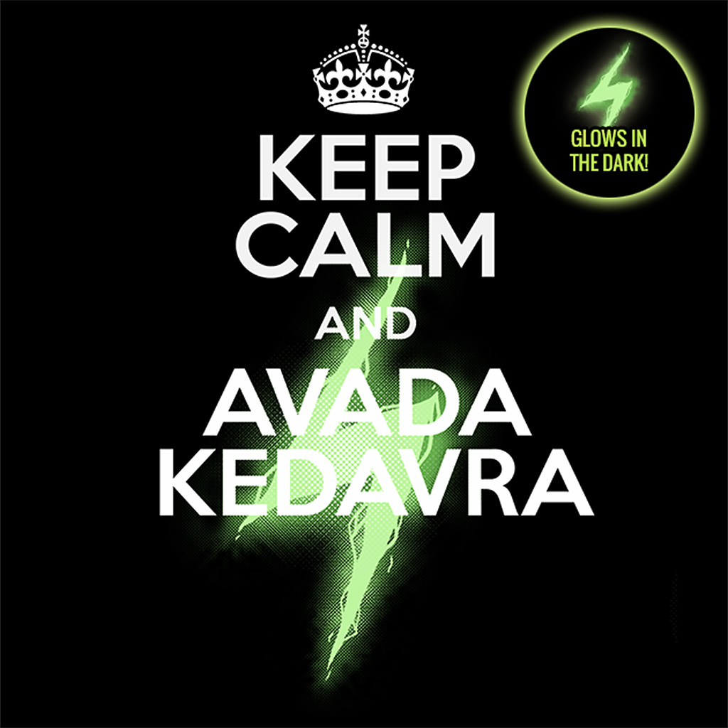 TeeTee: Keep Calm and Avada Kedavra