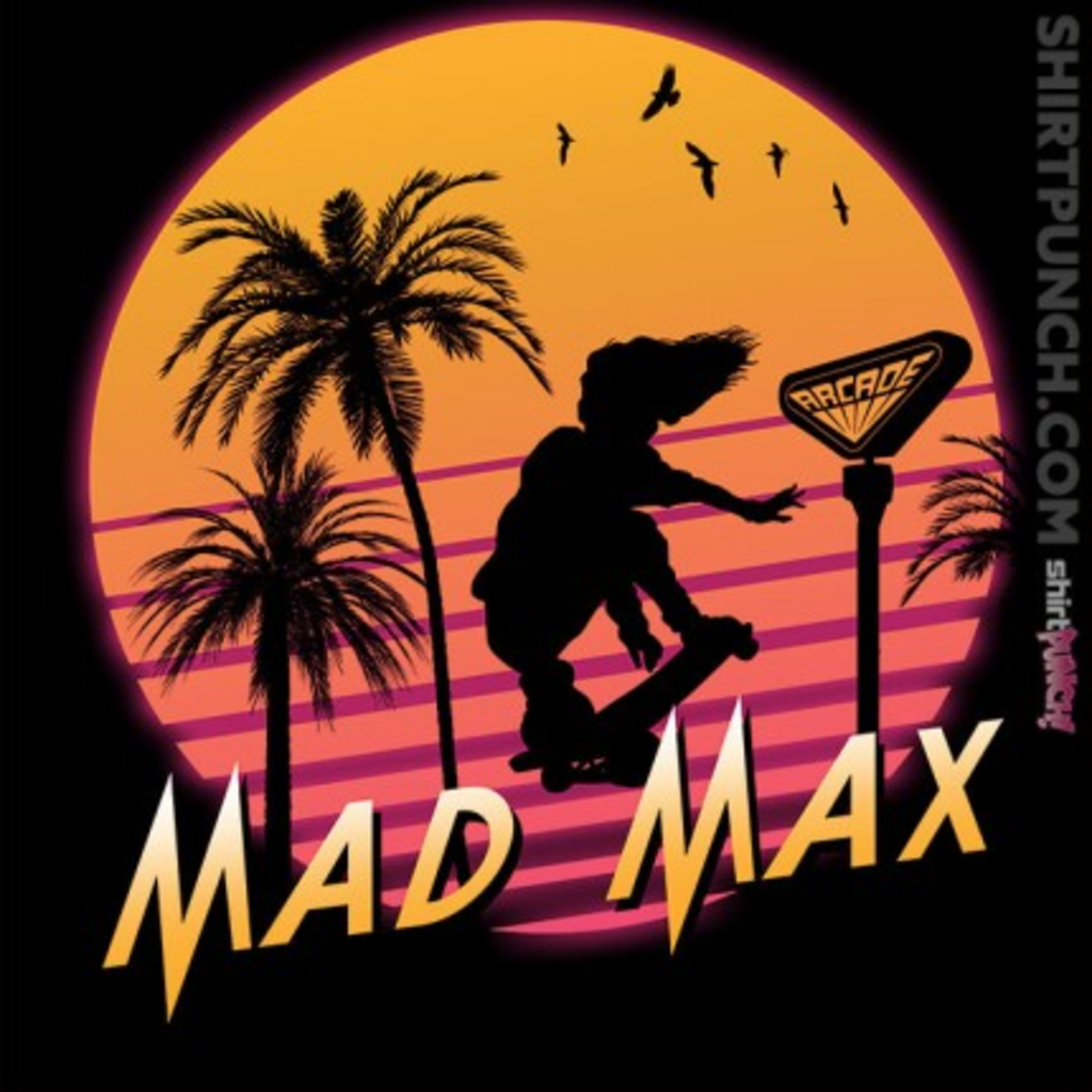 ShirtPunch: Mad Max