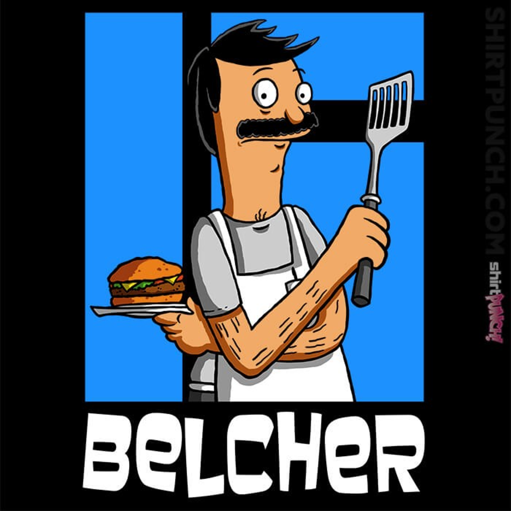 ShirtPunch: Belcher
